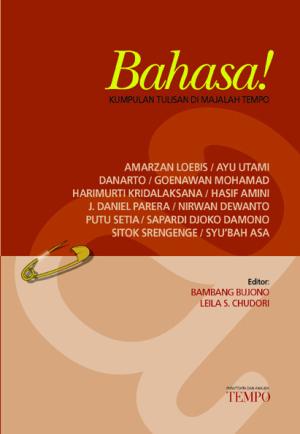 Bahasa! Kumpulan 69 Tulisan Bahasa di Majalah TEMPO