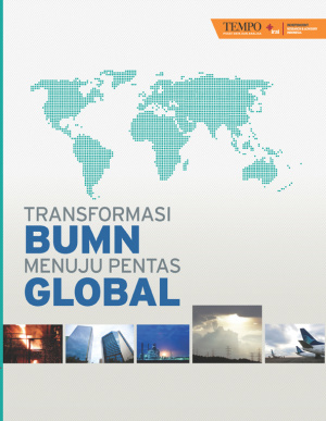 Transformasi BUMN Menuju Pentas Global