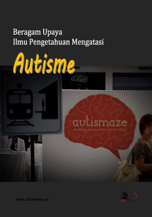 Beragam Upaya Ilmu Pengetahuan Mengatasi Autisme