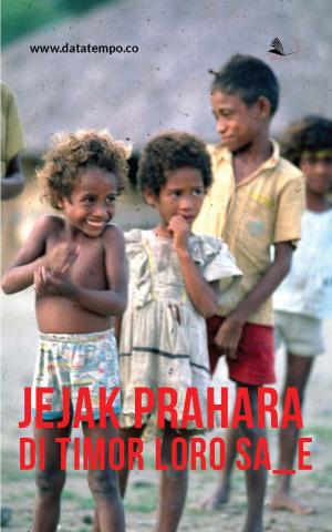 Jejak Prahara di Timor Loro Sa'e
