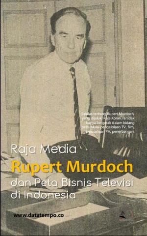 Raja Media - Rupert Murdoch dan Peta Bisnis Televisi di Indonesia