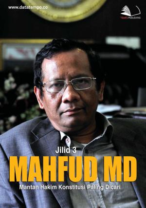 Mahfud MD, Mantan Hakim Konstitusi Paling Dicari Jilid III