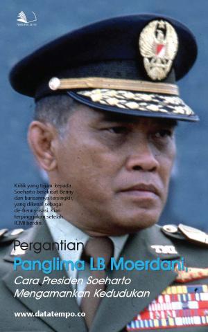 Pergantian Panglima LB Moerdani, Cara Presiden Soeharto Mengamankan Kedudukan