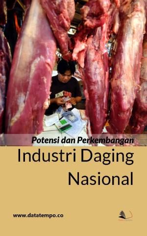 Potensi dan Perkembangan Industri Daging Nasional