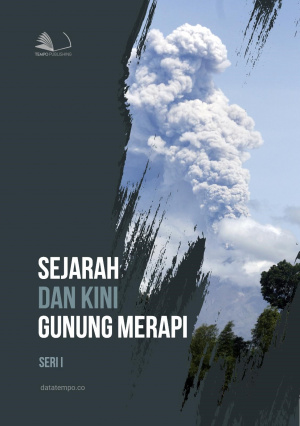 Sejarah dan Kini : Gunung Merapi - Seri I