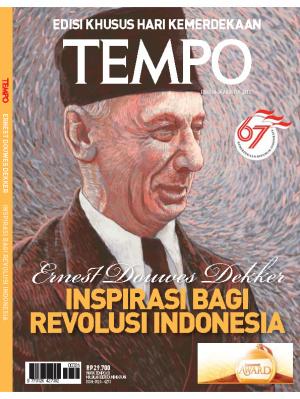 Edisi Khusus Hari Kemerdekaan : Ernest Douwes Dekker, Inspirasi Bagi Revolusi Indonesia