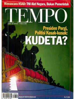Presiden Pergi, Politisi Kasak-Kusuk : Kudeta?