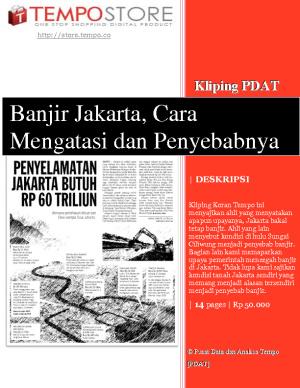 Banjir Jakarta, Cara Mengatasi dan Penyebabnya