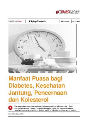 Manfaat Puasa Bagi Diabetes, Kesehatan Jantung, Pencernaan dan Kolesterol