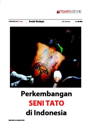 Perkembangan Seni Tato di Indonesia