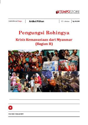 Pengungsi Rohingya : Krisis Kemanusiaan dari Myanmar (Bagian II)