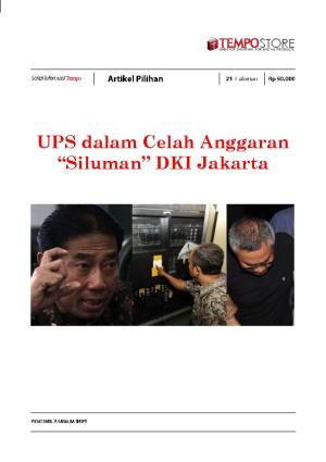 """UPS dalam Celah Anggaran """"Siluman"""" DKI Jakarta"""