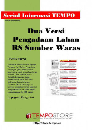 Dua Versi Pengadaan Lahan RS Sumber Waras