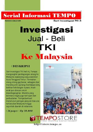 Investigasi Jual Beli TKI Ke Malaysia