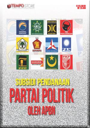 Subsidi Pendanaan Partai Politik Oleh APBN